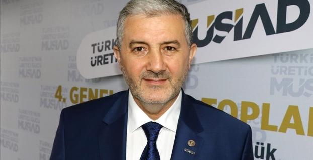 MÜSİAD Başkanı: 'Sanayide çok ciddi kapasite ve yatırımın olduğu bir dönemdeyiz'