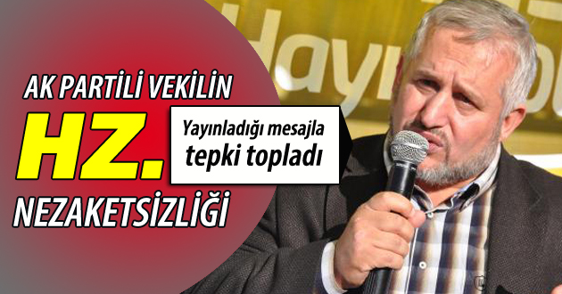 AK Partili vekilin 'hazreti' nezaketsizliği