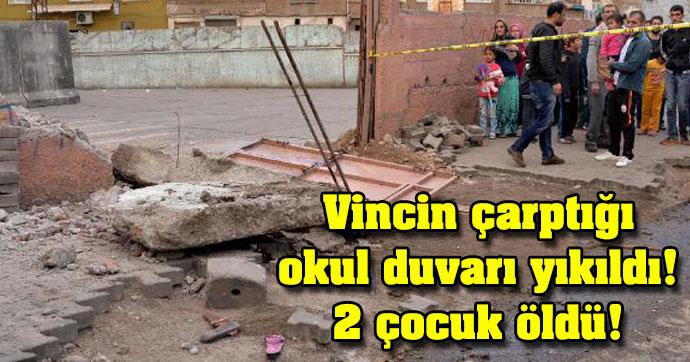 Vincin çarptığı okul duvarı yıkıldı! 2 çocuk öldü