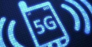 5G için test zamanı