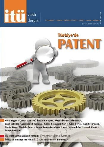 İTÜ Vakfı Dergisi patenti masaya yatırdı