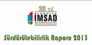 İMSAD'tan 'Sürdürülebilirlik 2013 Raporu'
