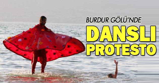 Burdur Gölü'nde danslı protesto