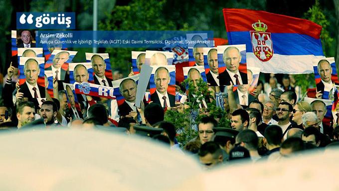 Balkanlarda Rusya: Batının kayıtsızlığının yol açtıkları (Analiz)